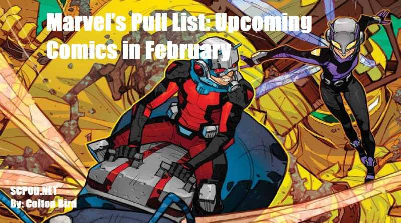 Marvel's Pull List: Upcoming Comics in February