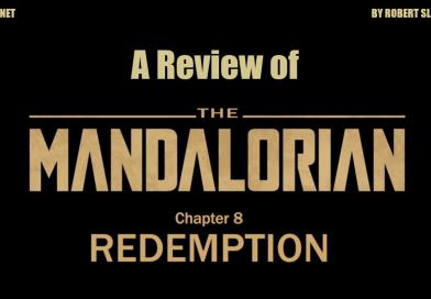 A Review of The Mandalorian: Chapter 8 – Redemption