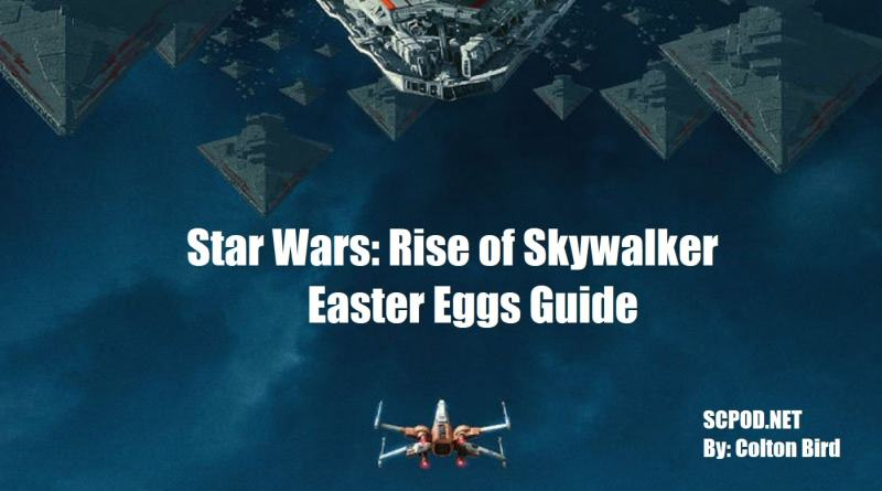 Star Wars: Rise of Skywalker Easter Eggs Guide – SPOILERS