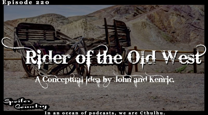 Rider of the Old West – A Conceptual Idea by John and Kenric.