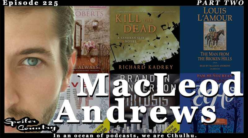 MacLeod Andrews – Part 2