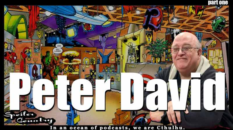 Peter David – Hulk, New Universe, Aquaman and more!
