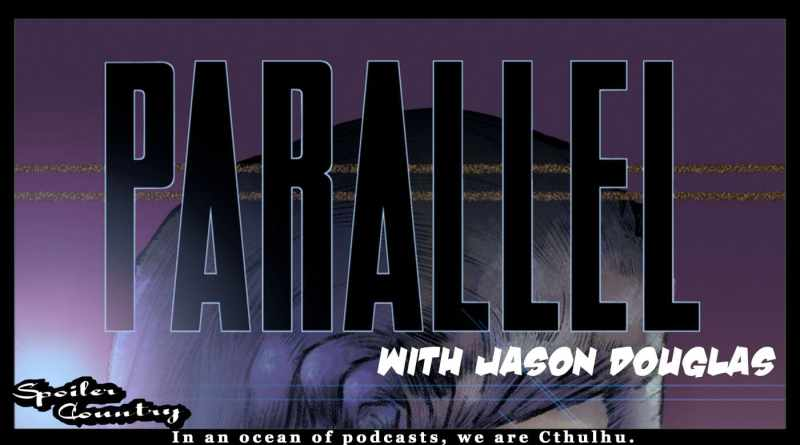 Jason Douglas and his new book Parallel!