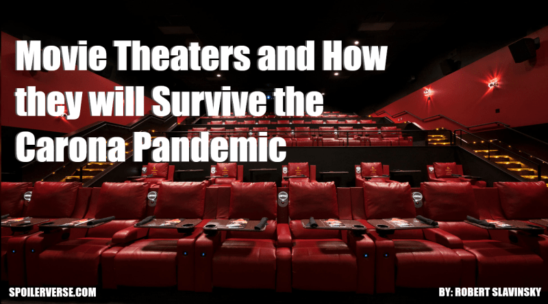 Movie Theaters and How they will Survive the Carona Pandemic