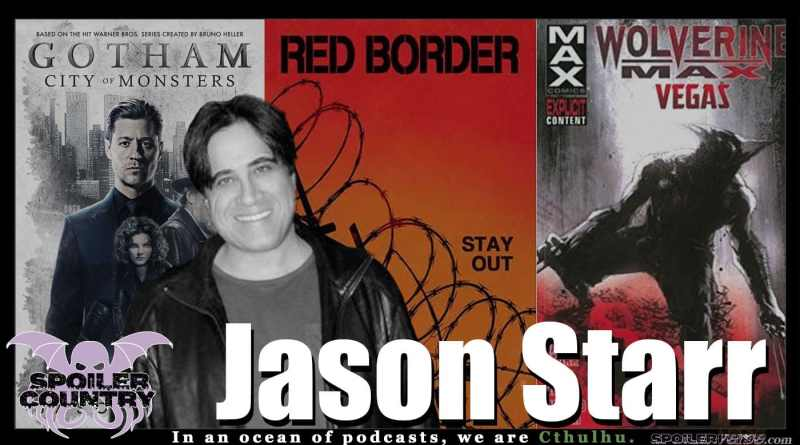 Jason Starr – Gotham! Wolverine! Red Border! Fugitive Red!