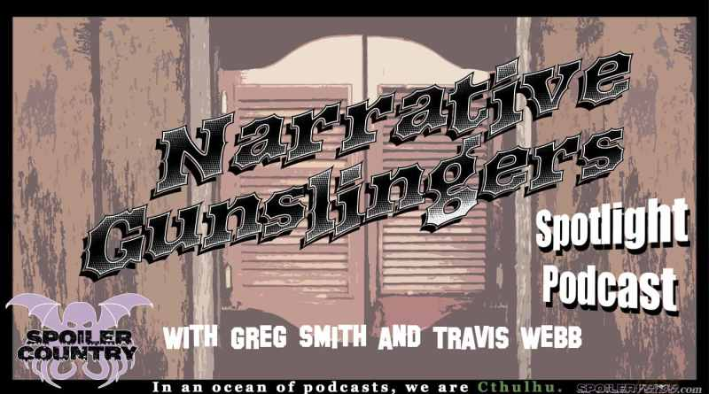 Narrative Gunslingers Spotlight Podcast