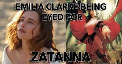 Emilia Clarke Being Eyed for the Role of Zatanna