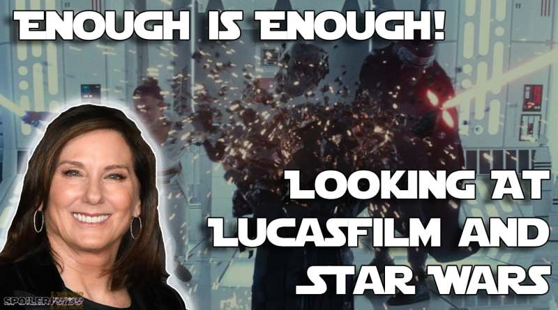 Enough is Enough! Looking At Lucasfilm and Star Wars