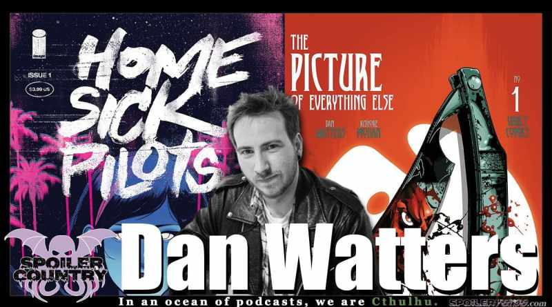 Dan Watters – Home Sick Pilots! Picture of Everything Else!