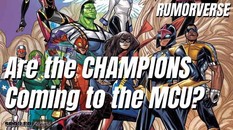 RUMORVERSE: Are the CHAMPIONS Coming to the MCU?