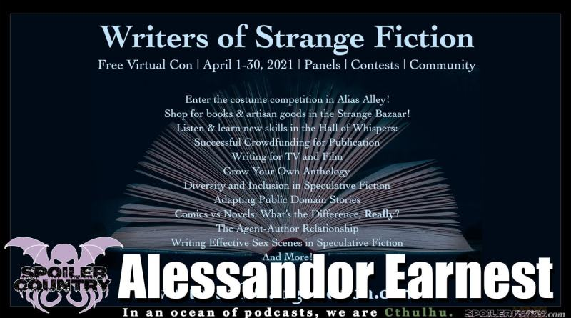 Writers of Strange Fiction with Alessandro Earnest