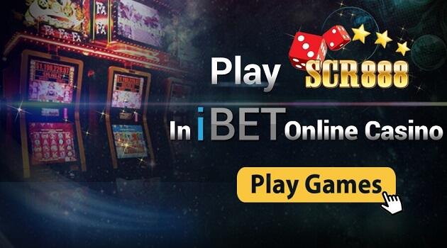 Play SCR888 in iBET Online Casino