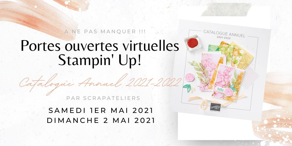 Portes Ouvertes Virtuelles Catalogue Stampin' Up! 2021-2022