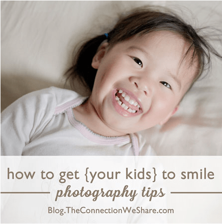 Tutorial - get more smiling photos of your kids – part 2 by The Connection we Share