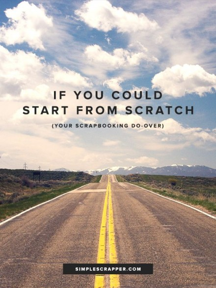 Start from Scratch at Simple Scrapper