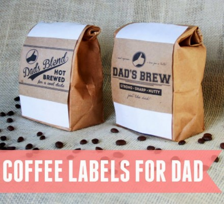 Freebie - Coffee labels for dad - father's day printables