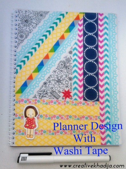 Tutorial - Planner-Design-Washi-Tape-Crafts by Creative Khadija