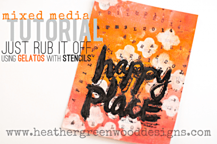 Tutorial - heathergreenwood--gelatos-and stencils