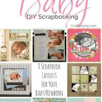 8 Scrapbook Layouts For Your Baby/Newborn