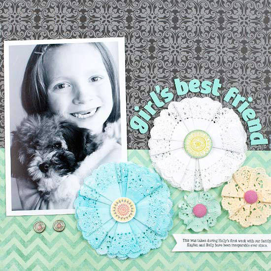 Girl's Best Friend by Lisa Storms Scrapbook Page at BHG