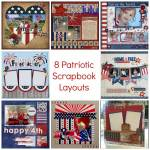 8 Patriotic Scrapbook Layouts