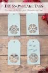 Make Snowflake Christmas Gift Tags with Free Cut File