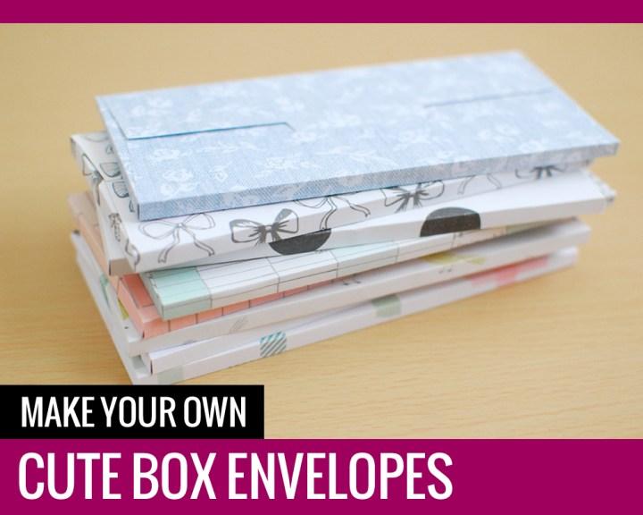 Make Your Own Cute Box Envelopes