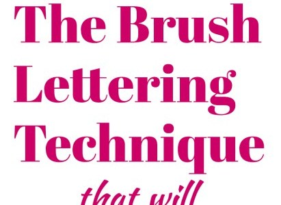 A Brush Lettering Technique To Instantly Improve Your Writing