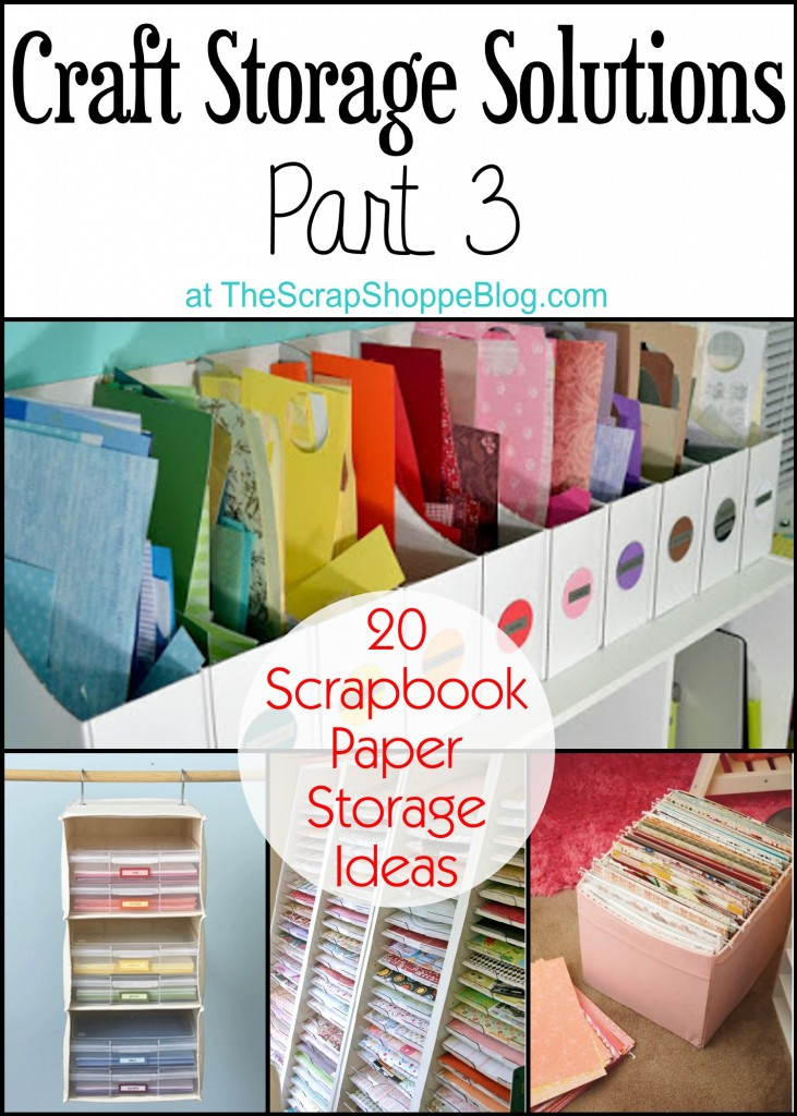 20 scrapbook paper storage ideas scrap booking for Craft paper storage ideas
