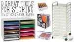 9 Ways to Store 12×12 Scrapbook Paper