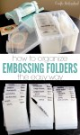 How to Organize Embossing Folders