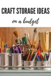 Crafts Storage Ideas Using Unexpected Items Scrap Booking