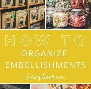 How To Organize Embellishments