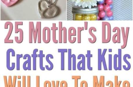 25 Easy Mother's Day Crafts for Kids