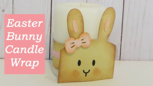 Easter Bunny Candle Wrap