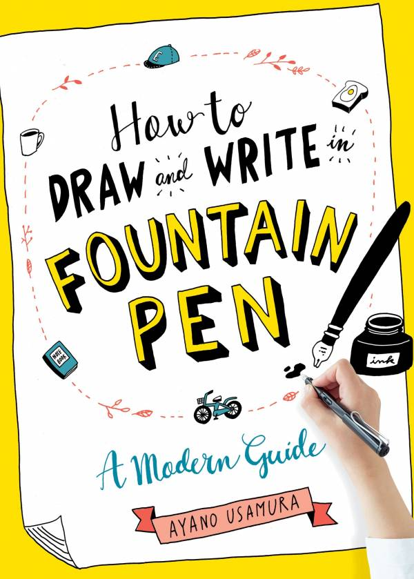 Book Review: How to Write and Draw in Fountain Pen
