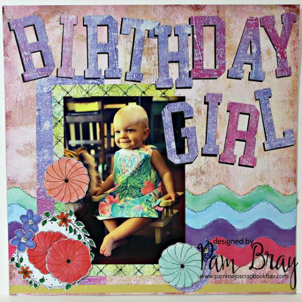 Birthday Girl Layout
