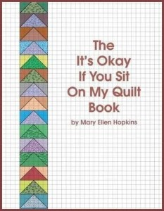 The Its Okay If You Sit On My Quilt Book