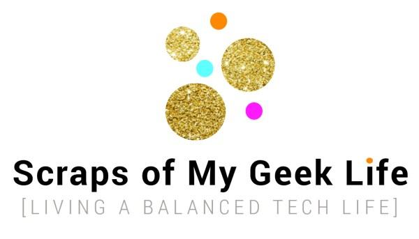 Scraps of My Geek Life