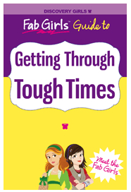 Getting Through Tough Times Discovery Girls