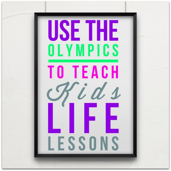 teach kids life lessons using the olympics as an example