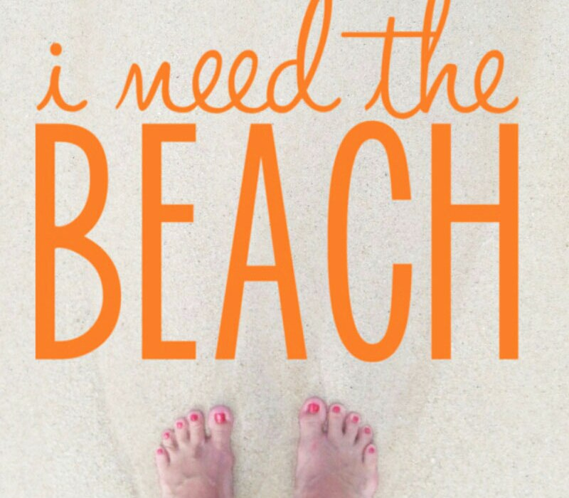 need the beach
