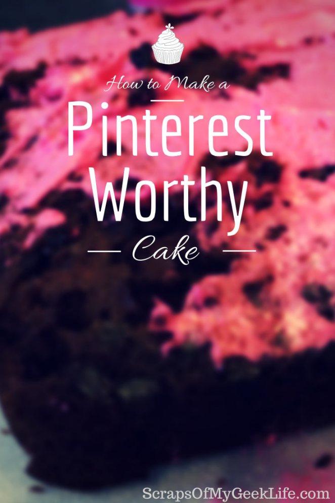 make a pinterest worthy cake