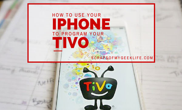 How to Use Your iPhone to Program Your TiVo (and watch live or recorded shows from your TiVo on your iPhone/iPad) #TiVoMom #Spon
