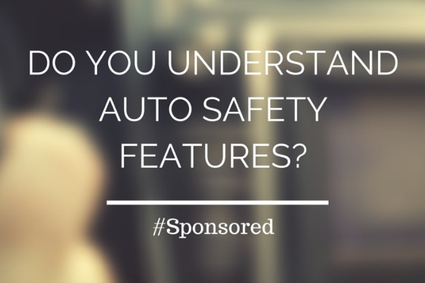 #Mastering Auto Do You Understand Auto Safety Features?