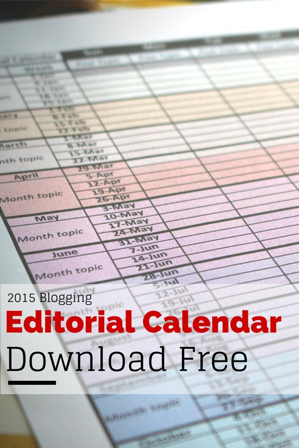 Free 2015 Editorial Calendar Template Download Scraps Of My Geek Life