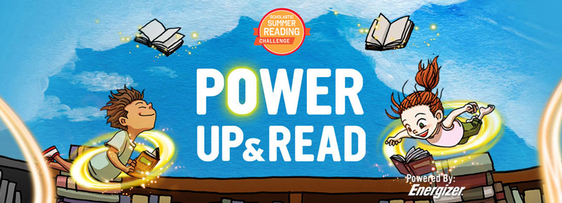 Summer Reading Challenge with Scholastic & Energizer; Power Up & Read. Resources for parents #SummerReading