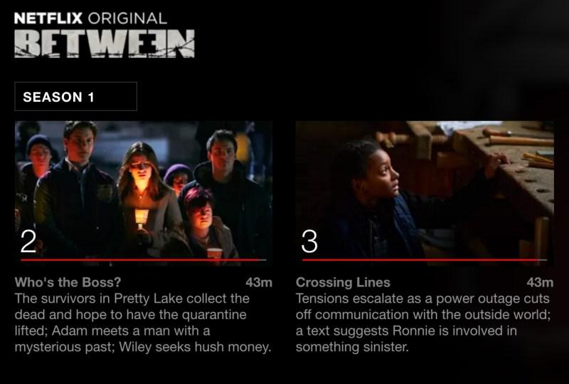 Between, Netflix Original