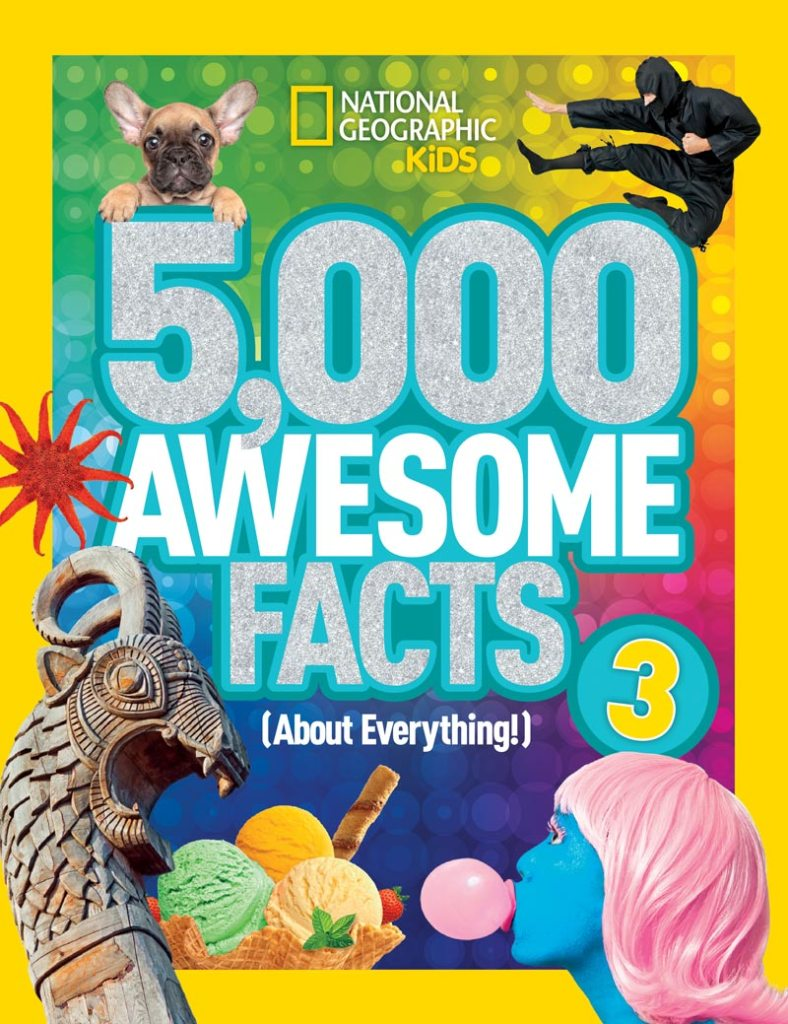 5000 Awesome Fact 3 #NatGeoKidsBooks