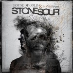 Stone-Sour-House-of-Gold-Bones